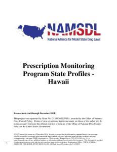 Prescription Monitoring Program State Profiles - Hawaii