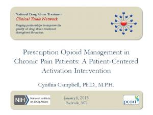 Prescription Opioid Management in Chronic Pain Patients: A Patient-Centered Activation Intervention