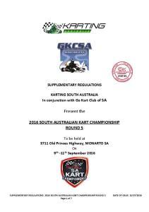 Present the 2016 SOUTH AUSTRALIAN KART CHAMPIONSHIP ROUND 5