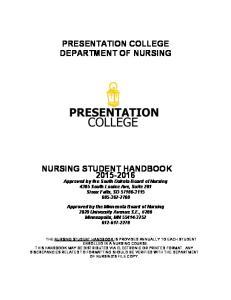 PRESENTATION COLLEGE DEPARTMENT OF NURSING NURSING STUDENT HANDBOOK