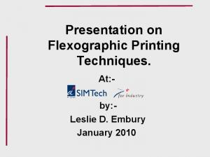 Presentation on Flexographic Printing Techniques