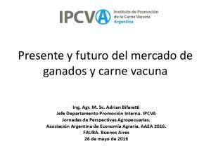 Presente y futuro del mercado de ganados y carne vacuna
