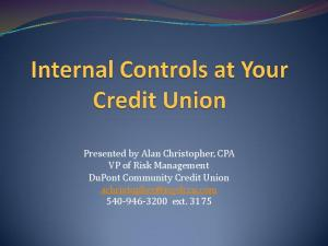 Presented by Alan Christopher, CPA VP of Risk Management DuPont Community Credit Union ext