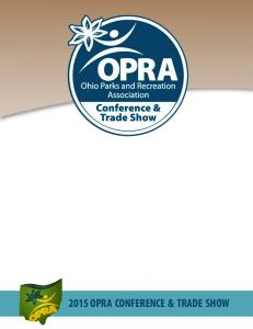 Presented by. Sandusky, Ohio February OPRA CONFERENCE & TRADE SHOW