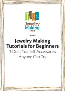 PRESENTS Jewelry Making Tutorials for Beginners
