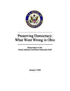 Preserving Democracy: What Went Wrong in Ohio. Status Report of the House Judiciary Committee Democratic Staff