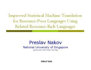 Preslav Nakov National University of Singapore (joint work with Hwee Tou Ng)