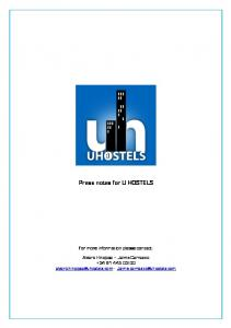 Press notes for U HOSTELS For more information please contact:
