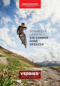 Pressedossier. Sommer Schweizer. ein Sommer ohne Grenzen