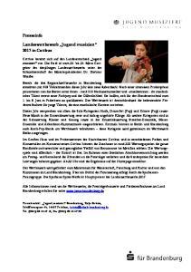 Presseinfo. Landeswettbewerb Jugend musiziert 2017 in Cottbus