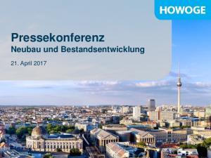 Pressekonferenz Neubau und Bestandsentwicklung. 21. April 2017