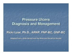 Pressure Ulcers Diagnosis and Management