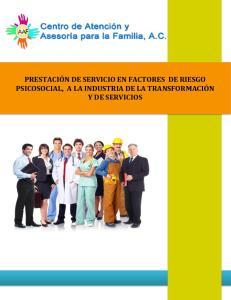 PRESTACIÓN DE SERVICIO EN FACTORES DE RIESGO PSICOSOCIAL, A LA INDUSTRIA DE LA TRANSFORMACIÓN Y DE SERVICIOS