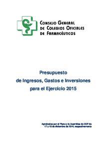 Presupuesto de Ingresos, Gastos e Inversiones para el Ejercicio 2015