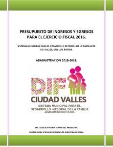 PRESUPUESTO DE INGRESOS Y EGRESOS PARA EL EJERCICIO FISCAL 2016