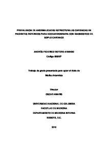 PREVALENCIA DE ANORMALIDADES ESTRUCTURALES CARDIACAS EN PACIENTES REFERIDOS PARA ECOCARDIOGRAFIA CON DIAGNOSTICO DE SOPLO CARDIACO