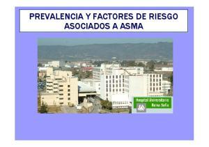 PREVALENCIA Y FACTORES DE RIESGO ASOCIADOS A ASMA
