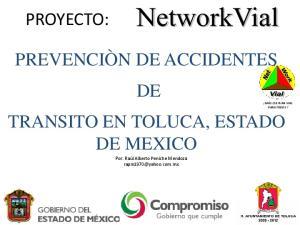 PREVENCIÒN DE ACCIDENTES DE MÁS CULTURA VIAL PARA TODOS! TRANSITO EN TOLUCA, ESTADO DE MEXICO