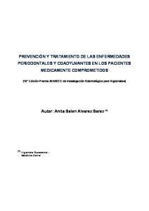 PREVENCIÓN Y TRATAMIENTO DE LAS ENFERMEDADES PERIODONTALES Y COADYUVANTES EN LOS PACIENTES MEDICAMENTE COMPROMETIDOS