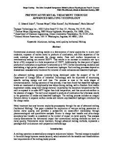 PREVENTATIVE METAL TREATMENT THROUGH ADVANCED MELTING TECHNOLOGY