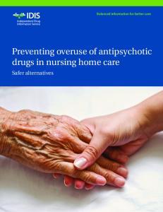 Preventing overuse of antipsychotic drugs in nursing home care