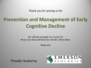 Prevention and Management of Early Cognitive Decline