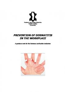 PREVENTION OF DERMATITIS IN THE WORKPLACE. A guidance note for the footwear and leather industries