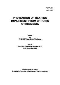 PREVENTION OF HEARING IMPAIRMENT FROM CHRONIC OTITIS MEDIA