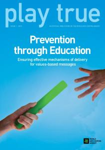 Prevention through Education. Ensuring effective mechanisms of delivery for values-based messages