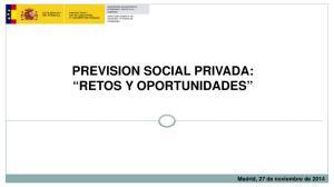 PREVISION SOCIAL PRIVADA: RETOS Y OPORTUNIDADES