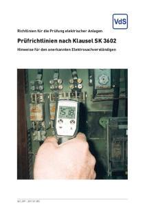 Prüfrichtlinien nach Klausel SK 3602