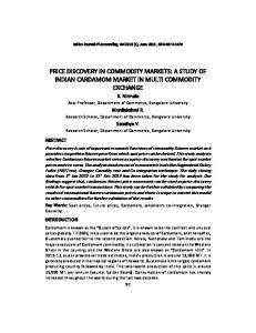 PRICE DISCOVERY IN COMMODITY MARKETS: A STUDY OF INDIAN CARDAMOM MARKET IN MULTI COMMODITY EXCHANGE