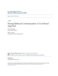 Pricing Multicast Communication: A Cost-Based Approach