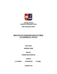 PRICING OF COMMODITIES FUTURES: AN EMPIRICAL STUDY
