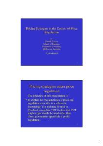 Pricing strategies under price regulation