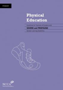 PRIMARY. Physical Education. Guidelines for Teachers of Students with. Severe and Profound. General Learning Disabilities