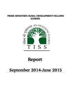 PRIME MINISTER'S RURAL DEVELOPMENT FELLOWS SCHEME. Report