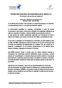 PRIMER FORO NACIONAL DE EXPERIENCIAS EN EL SECTOR TIC El Encuentro de los Polos de Argentina