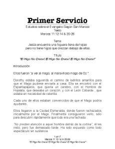 Primer Servicio. Estudios sobre el Evangelio Según San Marcos Texto Marcos 11:12-14 & 20-26