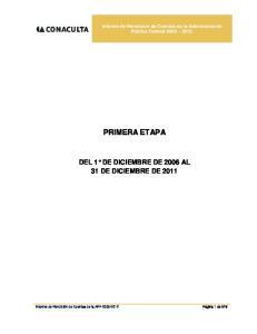 PRIMERA ETAPA DEL 1 DE DICIEMBRE DE 2006 AL 31 DE DICIEMBRE DE