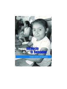Primera Infancia en El Salvador. Estado actual y perspectivas