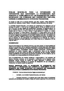 PRIMERA.- Para los efectos de estas Reglas se entenderá por: I. Comisión, a la Comisión Nacional Bancaria y de Valores