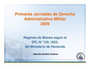 Primeras Jornadas de Derecho Administrativo Militar 2009
