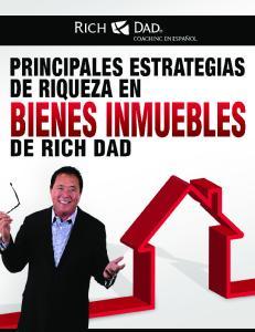Principales estrategias de riqueza en bienes inmuebles de Rich Dad