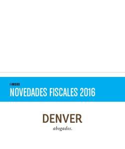 PRINCIPALES NOVEDADES FISCALES 2016