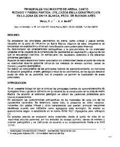 PRINCIPALES YACIMIENTOS DE ARENA, CANTO RODADO Y PIEDRA PARTIDA, UTILIZADOS EN LA CONSTRUCCION EN LA ZONA DE BAHIA BLANCA, PROV