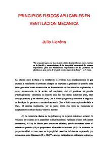 PRINCIPIOS FISICOS APLICABLES EN VENTILACION MECANICA. Julio Lloréns