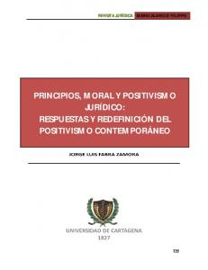 PRINCIPIOS, MORAL Y POSITIVISMO JURÍDICO: RESPUESTAS Y REDEFINICIÓN DEL POSITIVISMO CONTEMPORÁNEO