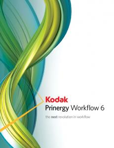 Prinergy Workflow 6. the next revolution in workflow