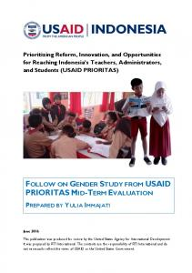 Prioritizing Reform, Innovation, and Opportunities for Reaching Indonesia s Teachers, Administrators, and Students (USAID PRIORITAS)